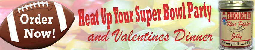 Call to Action-Pepper Jams and Jellies for Super Bowl and Valentines